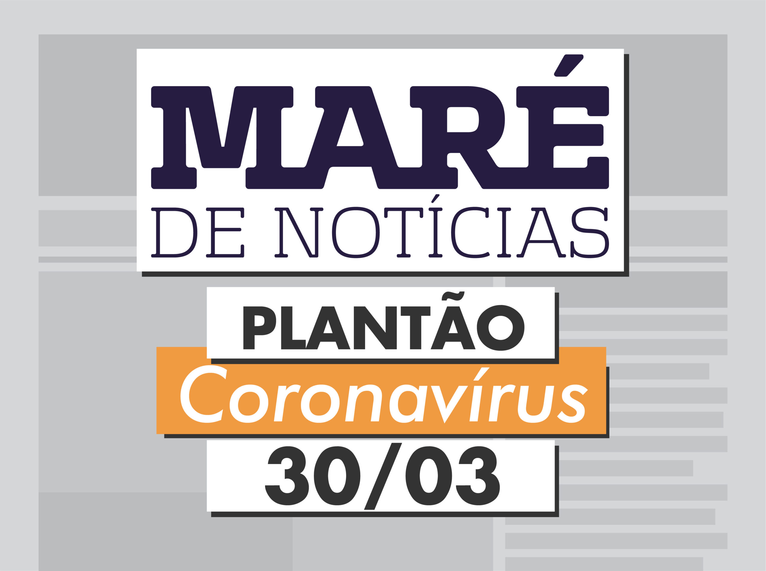 Ronda Coronavírus: restrições continuam no Estado pelo menos até 13 de abril