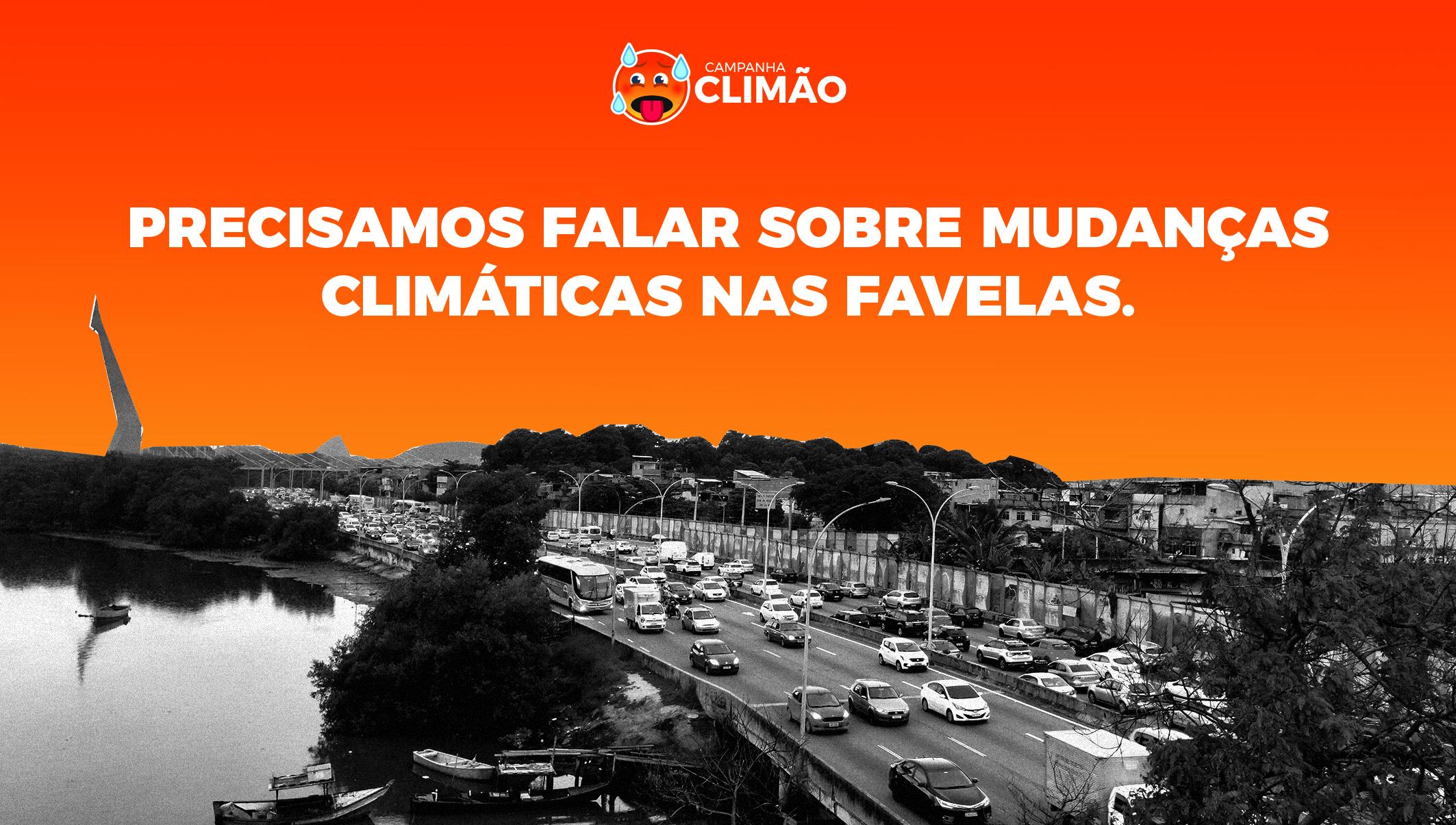 Campanha desenvolve trabalho para falar sobre mudanças climáticas na Maré